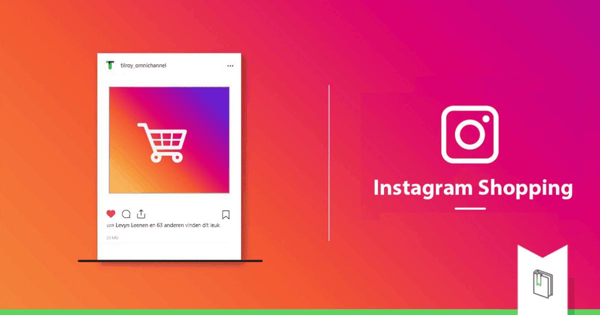 main banner 3 redenen waarom je niet langer kunt wachten met instagram shopping